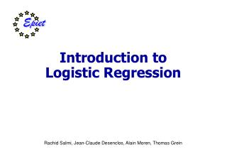 Introduction to  L ogistic  R egression