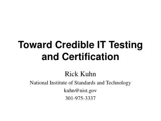 Toward Credible IT Testing and Certification