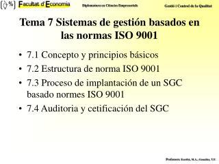 Tema 7 Sistemas de gestión basados en las normas ISO 9001