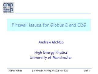 Firewall issues for Globus 2 and EDG