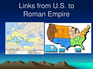 Links from U.S. to Roman Empire