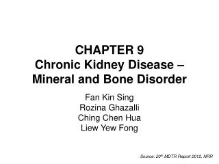 CHAPTER 9 Chronic Kidney Disease –  Mineral and Bone Disorder