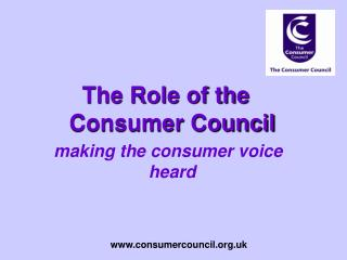 The Role of the Consumer Council  making the consumer voice heard