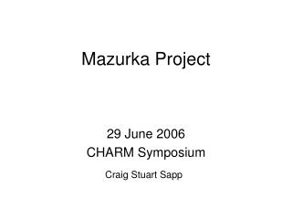 Mazurka Project