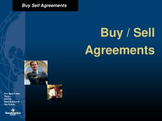 Buy / Sell Agreements