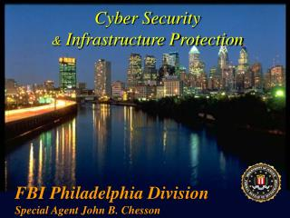 Cyber Security &  Infrastructure Protection