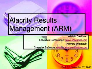 Alacrity Results Management (ARM)