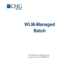 WLM-Managed  Batch