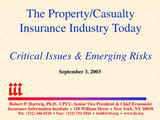 The Property/Casualty Insurance Industry Today  Critical Issues & Emerging Risks