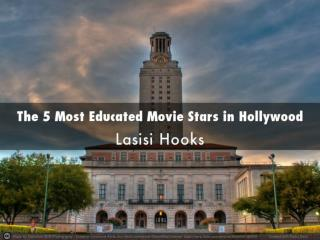 Top 5 Most Educated Movie Stars