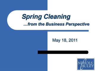 Spring Cleaning …from the Business Perspective