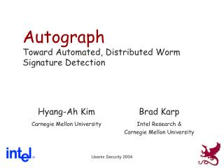 Autograph Toward Automated, Distributed Worm Signature Detection