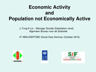 Economic Activity  and  Population not Economically Active