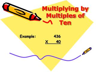 Multiplying by Multiples of Ten