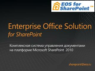 Enterprise Office Solution  for SharePoint