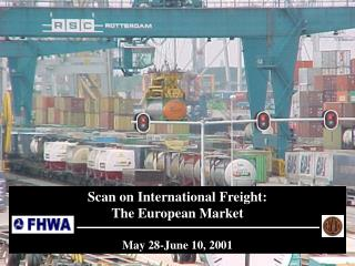 Scan on International Freight:   The European Market May 28-June 10, 2001