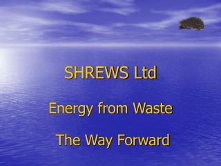 SHREWS Ltd