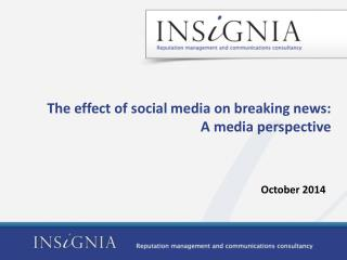 The effect of social media on breaking news:  A media perspective