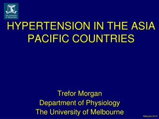 HYPERTENSION IN THE ASIA PACIFIC COUNTRIES