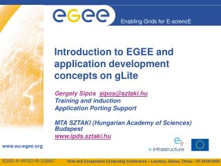 Introduction to EGEE and application development concepts on gLite