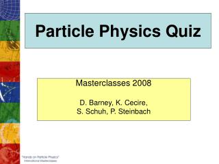 Particle Physics Quiz