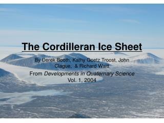 The Cordilleran Ice Sheet