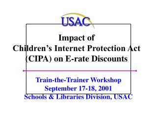 Impact of Children's Internet Protection Act (CIPA) on E-rate Discounts