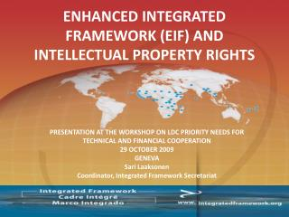ENHANCED INTEGRATED FRAMEWORK (EIF) AND INTELLECTUAL PROPERTY RIGHTS