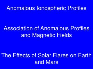 Examples of the Response of the Mars Ionosphere to Solar Flares Implications for Radio Propagation