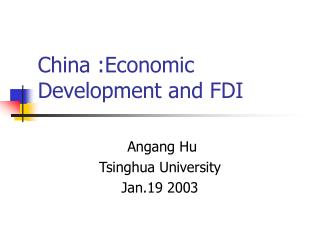 China :Economic Development and FDI