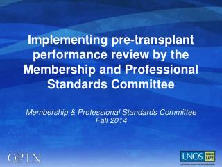 Membership & Professional Standards Committee Fall 2014