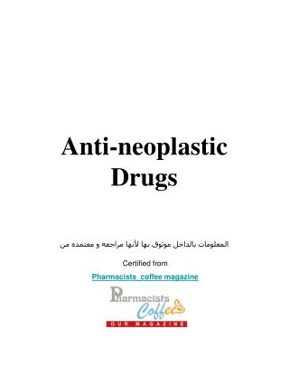 Anti-neoplastic Drugs