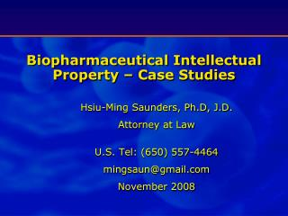 Biopharmaceutical Intellectual Property – Case Studies