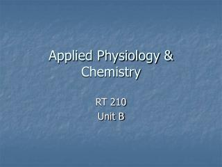 Applied Physiology & Chemistry