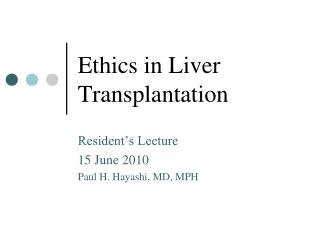 Ethics in Liver Transplantation