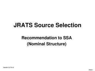 JRATS Source Selection