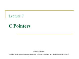 Lecture 7  C Pointers
