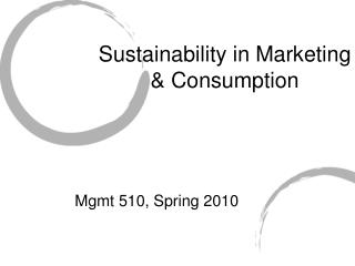 Sustainability in Marketing & Consumption