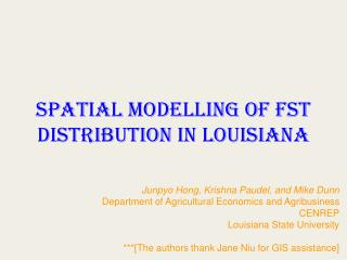Spatial MODELLING OF FST DISTRIBUTION IN LOUISIANA