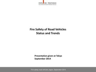 Fire Safety of Road Vehicles Status and Trends