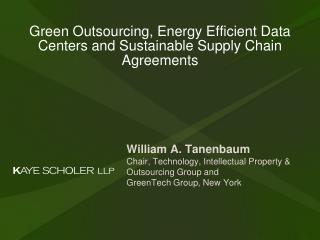 Green Outsourcing, Energy Efficient Data Centers and Sustainable Supply Chain Agreements