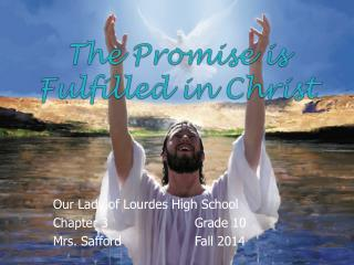 The Promise is Fulfilled in Christ