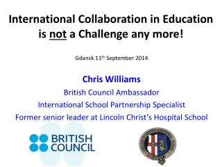 International  Collaboration in Education  is  not  a Challenge any more !