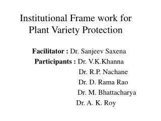 Institutional Frame work for Plant Variety Protection