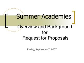 Overview and Background for  Request for Proposals