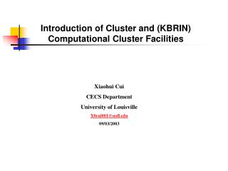 Introduction of Cluster and (KBRIN) Computational Cluster Facilities