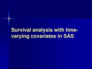 Survival analysis with time-varying covariates in SAS