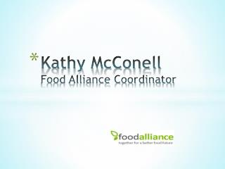 Kathy McConell Food Alliance Coordinator