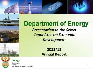 Presentation to the Select Committee on Economic Development 2011/12 Annual Report