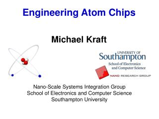 Engineering Atom Chips Michael Kraft